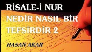 Hasan Akar - Risale-i Nur Nedir Nasıl Bir Tefsirdir 2