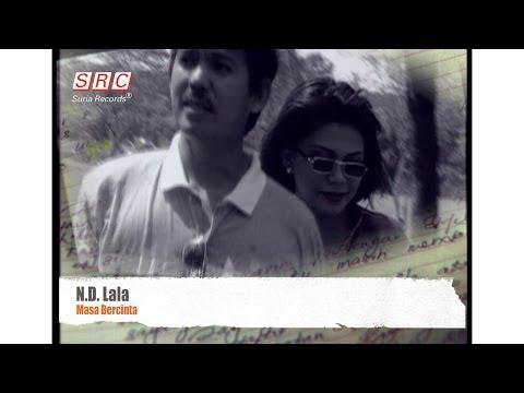 ND Lala - Masa Bercinta (Official Video - HD)