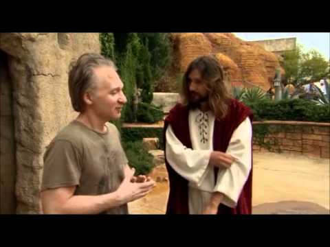 The two best points made in Bill Maher's atheist documentary film 'Religulous'
