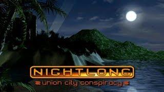 10: Die geheime schreckliche Insel 🕵 NIGHTLONG - UNION CITY CONSPIRACY