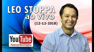 LEO STOPPA AO VIVO (12-12-2018)