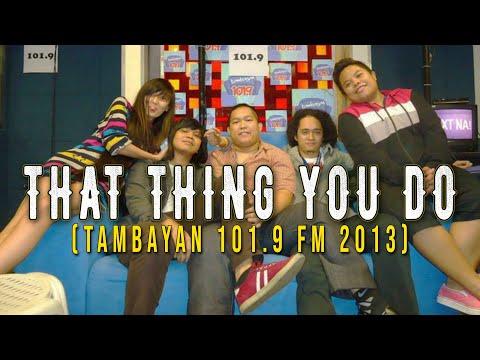 Milky Summer-That Thing You Do (Tambayan 101.9 Break Mo To) 05/24/13