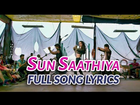 Sun Saathiya Lyrics -  ABCD 2 (2015) Movie Songs | Varun Dhawan, Shraddha Kapoor