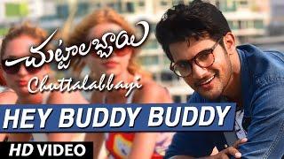 Hey Buddy Buddy Video Song HD Chuttalabbayi