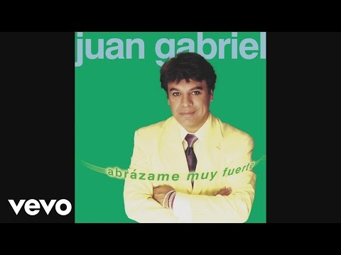 Juan Gabriel - Abrazame Muy Fuerte