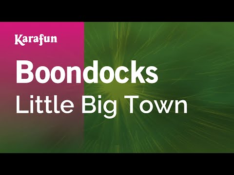Karaoke Boondocks - Little Big Town * video