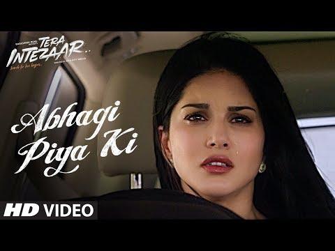 Abhagi Piya Ki Video Song   Tera Intezaar   Arbaaz Khan   Sunny Leone   Kanika Kapoor    T-Series thumbnail