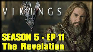 "Vikings Season 5 Episode 11 ""The Revelation"" Recap Discussion and Review - Midseason Premiere"