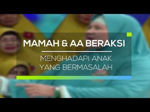 download lagu Mamah Dan Aa Beraksi - Menghadapi Anak Yang Bermasalah gratis