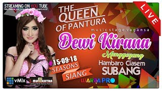 Download Lagu LIVE DEWI KIRANA SEASONS SIANG EDISI 15-09-2018   DSN.HAMBARO DS.JATIBARU - CIASEM - SUBANG Gratis STAFABAND