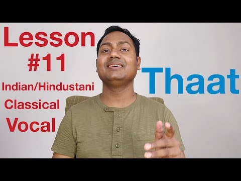 download lagu Lesson 11 Thaat Indianhindustani Classical Vocal Lessons Online gratis