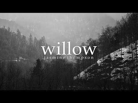 Lyrics + Vietsub    Willow    Jasmine Thompson