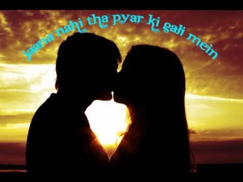 Jaana Nahi Tha Pyar Ki Gali Mein