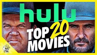 Top 20 Movies on Hulu Right Now l Best Hulu Movies | Flick Connection