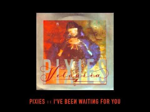 Pixies - I