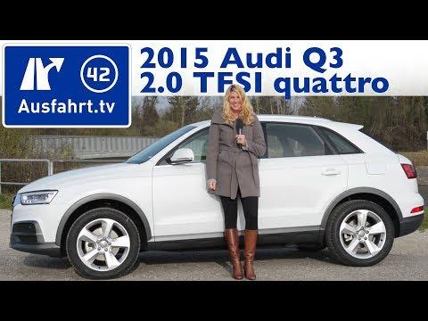2015 Audi Q3 2.0 TFSI 180 PS Facelift - Fahrbericht der Probefahrt  / Test / Review (German)