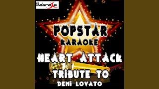 Heart Attack: A Tribute to Demi Lovato