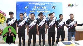 Lễ Ký Kết Ra Mắt Đội Tuyển HTVC - IGP Gaming