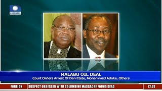Malabu Oil Deal: Court Orders Arrest Of Etete, Adoke, Others 17/04/19 Pt.1 |News@10|