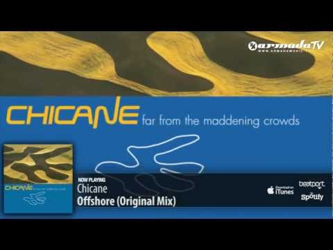 Chicane – Offshore (From: 'Chicane – Far From The Maddening Crowds' album)