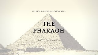 The Pharaoh | Hip Hop Egipcio | Instrumental