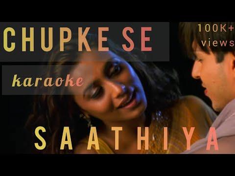 chupke se (sathiya) karaoke