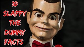 10 Facts About Slappy The Dummy!