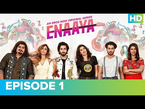 ENAAYA Episode 1 | Mehwish Hayat | An Eros Now Original Series | Watch All Episodes On Eros Now