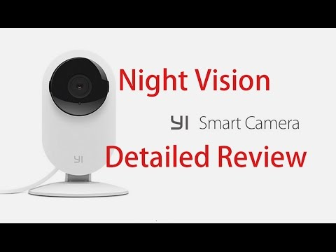 Full review of night vision Yi smart wifi camera #Sami Luo
