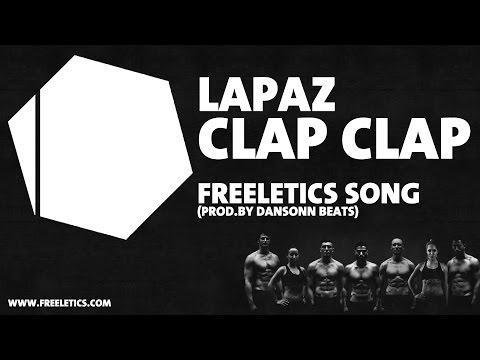 Lapaz - Clap Clap - Freeletics Song