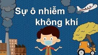 Sự ô nhiễm không khí - Dành cho bé