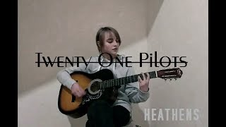 Twenty One Pilots - Heathens (acoustic cover)
