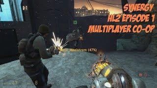 Synergy: Half Life 2 - Episode One | Full Game | Debyaka & Ed Playthrough | 1280p