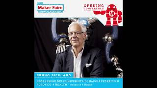 Prof. Bruno Siciliano's presentation @ Maker Faire Rome 2018 Opening Event - 12 Oct 2018
