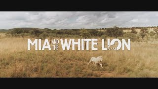 MIA AND THE WHITE LION - Official Trailer 2019 Adventure, Drama Movie