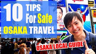 10 Things You Have to Know Before You Come to Osaka for Safe Trip #181