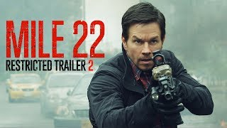 Mile 22 | Restricted Trailer 2 | Now In Theaters
