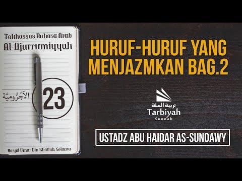 Kursus Bahasa Arab | Kitab Al-Ajurrumiyyah 23 | Ustadz Abu Haidar As-Sundawy
