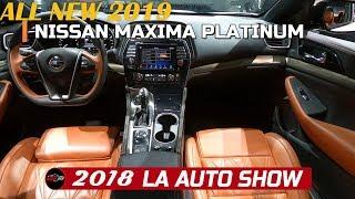 2019 Nissan Maxima Platinum Exterior and Interior Walkaround - 2018 LA Auto Show