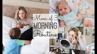 MORNING ROUTINE 2018 | SAHM OF THREE | NEWBORN, TODDLER, 5 YEAR OLD
