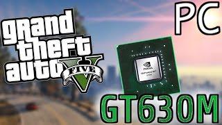 GTA 5 PC - GT630M - Test