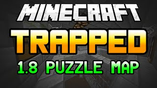 TRAPPED - A Minecraft Puzzle Map [1.8]