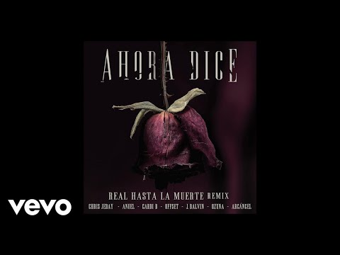 Chris Jeday - Ahora Dice (Remix) ft. J Balvin, Ozuna, Anuel AA, Cardi B, Offset, Arcángel MP3