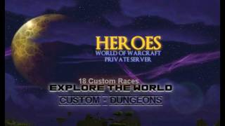 Heroes-WoW 255 Private Server Patch 3.3.5