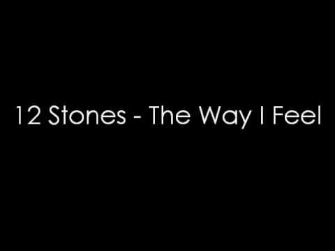12 Stones - The Way I Feel (lyrics)