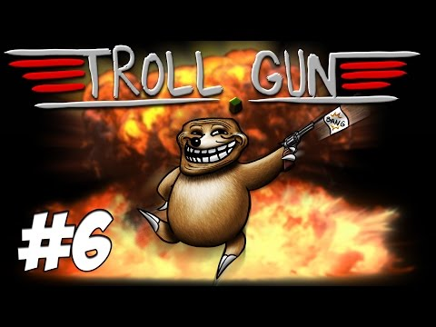Troll Gun : Situation Critique / Xari la Taupe  | Episode 6