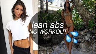 6 TIPS TO LEAN ABS **NO WORKING OUT!!**
