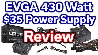 EVGA 430 Watt - $35 Power Supply - Review