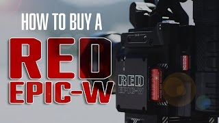 How To Buy A RED EPIC-W 8K
