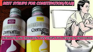 BEST SYRUPS FOR CONSTIPATION/CREMAFFIN CREMAFFIN PLUS USES FULL REVIEW IN HINDI/URDU(video 11)
